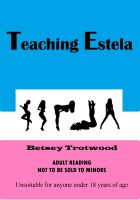 Cover for 'Teaching Estela'