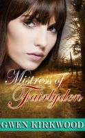 Cover for 'Mistress of Fairlyden'