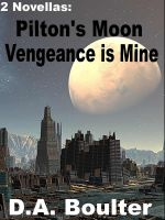 Cover for 'Pilton's Moon / Vengeance is Mine'
