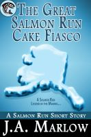 Cover for 'The Great Salmon Run Cake Fiasco'