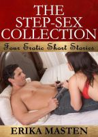 Cover for 'The Step-Sex Collection: Four Erotic Short Stories'