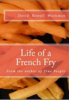 Cover for 'Life of a French Fry'
