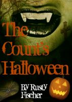 Cover for 'The Count's Halloween: A Trick or Treat Poem'