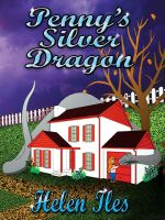 Cover for 'Penny's Silver Dragon'