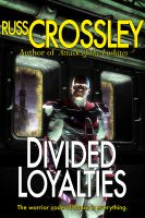 Cover for 'Divided Loyalties'