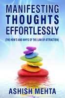 Cover for 'Manifesting Thoughts Effortlessly'