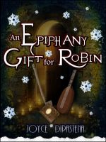 Cover for 'An Epiphany Gift for Robin'