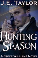 Cover for 'Hunting Season (A Steve Williams Novel)'