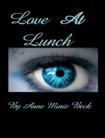 Cover for 'Love At Lunch'