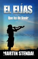 Cover for 'El Elías (Que ha de Venir)'