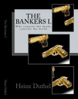 Cover for 'The Bankers I. Who controls the death, controls the world'