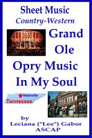 Cover for 'Sheet Music Grand Ole Opry Music In My Soul'