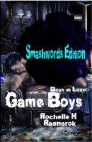 Cover for 'Game Boys (Boys in Love #1) (Yaoi Novel)'