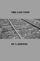 Cover for 'The Last Stop'