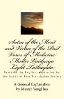 Cover for 'Sutra of the Merit and Virtue of the Past Vows of Medicine Master Vaidurya Light Tathagata'