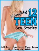 Cover for '12 Naughty Teen Sex Stories'