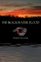 Cover for 'The Blackwater Flood'