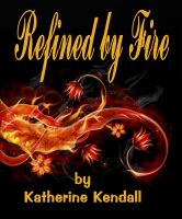 Cover for 'Refined by Fire'