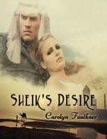 Carolyn Faulkner - Sheik's Desire