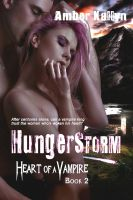 Cover for 'Hungerstorm (Heart of a Vampire, Book 2)'