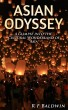 Asian Odyssey by R F Baldwin