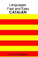 Cover for 'Languages Fast and Easy ~ Catalan'