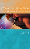 Cover for '4 Ways to Earn Money Online with Nonfiction Articles'