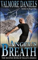 Cover for 'Angel's Breath: The Second Book of Fallen Angels'