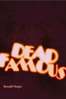 Cover for 'The Dead Famous'