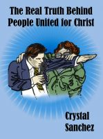 Cover for 'The Real Truth Behind People United for Christ'