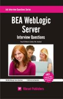 Cover for 'BEA WebLogic Server Interview Questions You'll Most Likely Be Asked'