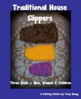 Cover for 'Traditional House Slippers for Men, Women & Children, A Knitting Pattern'