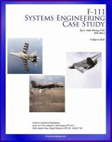 Cover for 'F-111 Systems Engineering Case Study - Technical Details, Program History, Combat Operational History of Controversial Fighter-Attack Aircraft'