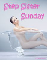 Cover for 'Step Sister Sunday (Step Sibling Sex)'