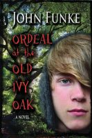 Cover for 'Ordeal at the Old Ivy Oak'