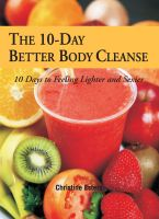 Cover for 'The 10-Day Better Body Cleanse'