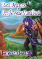Cover for 'Real Dragons Don't Wear Sweaters'