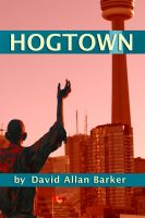 Cover for 'Hogtown'