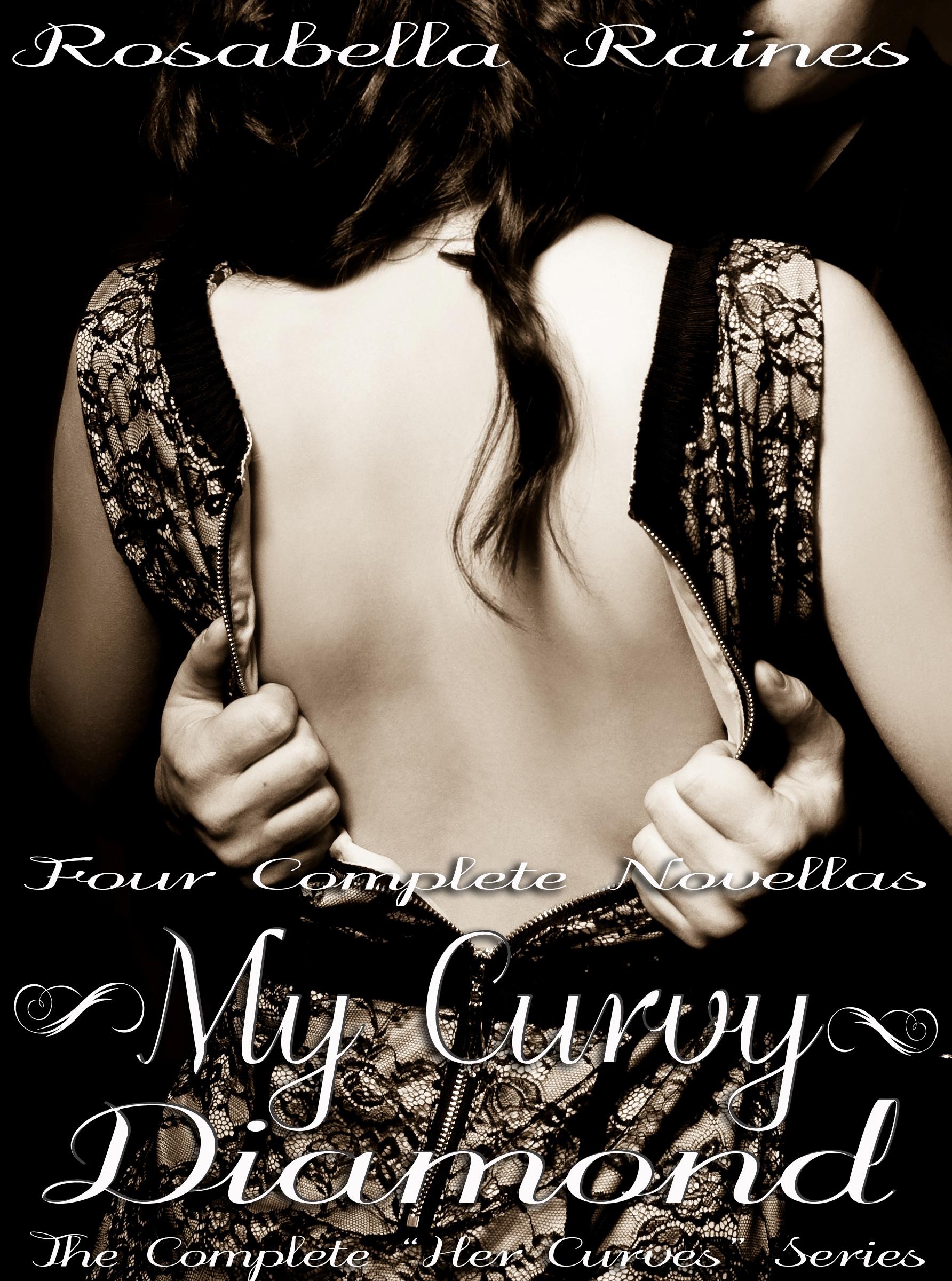 Rosabella Raines - My Curvy Diamond (BBW Billionaire Erotic Romance Bundle)