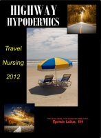 Cover for 'Highway Hypodermics: Travel Nursing 2012'