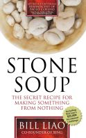 Cover for 'Stone Soup: The Secret Recipe for Making Something from Nothing'