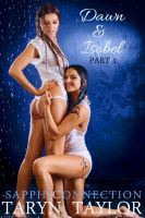 Cover for 'Dawn & Isobel, Part 1 (Lesbian Erotica)'
