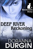 Cover for 'Deep River Reckoning'