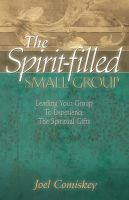 Cover for 'The Spirit-filled Small Group'