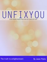 Cover for 'Unfixyou'