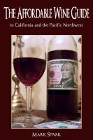 Cover for 'The Affordable Wine Guide to California and the Pacific Northwest'