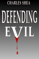 Cover for 'Defending Evil'