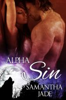Cover for 'Alpha Sin (The Drake Wolves #1)'
