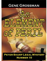 Cover for 'An Element of Peril -  Peter Sharp Legal Mystery #10'