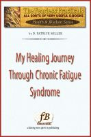 Cover for 'My Healing Journey Through Chronic Fatigue Syndrome'